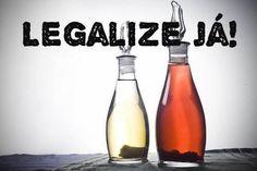 Legalize já! (vinagre)