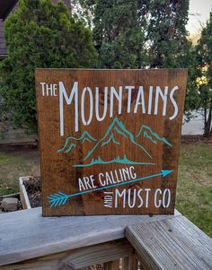 Mountains Sign Adventure Sign Wanderlust Sign Mountains Are Calling And I Must Go Sign Home Decor Home Decor Wooden Sign Home Decor