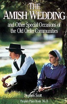AMISH WEDDING & OTHER SPECIAL OCCASIONS: OF OLD ORDER COMMUNITIES By Mint