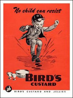 1945 British Ad for Bird's Custard Vintage Advertising Posters, Vintage Advertisements, Vintage Posters, Vintage Labels, Vintage Ads, Vintage Food, Bird's Custard, Magazine Pictures, Poster Prints