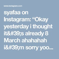 """syafaa on Instagram: """"Okay yesterday i thought it's already 8 March ahahahah i'm sorry yoongi ahh😂 and after i'm posting it my friend said NO NOT TODAY gurl😂😂.…"""""""