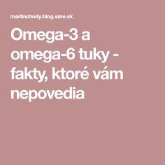 a tuky - fakty, ktoré vám nepovedia Omega 3