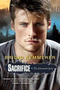 Sacrifice by Brigid Kemmerer | Elemental, BK#5 | Publisher: Kensington Teen | Publication Date: September 30, 2014 | www.brigidkemmerer.com | #YA #Paranormal