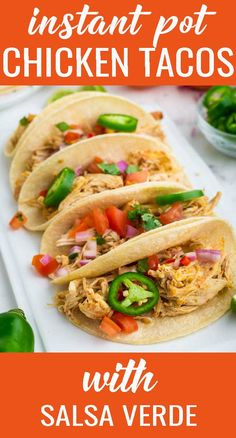 Taco night dinner has never been easier! Easy Salsa Verde Chicken Tacos are bursting with flavor. Make the slow cooker or the Instant Pot! You may also love our pork carnitas.