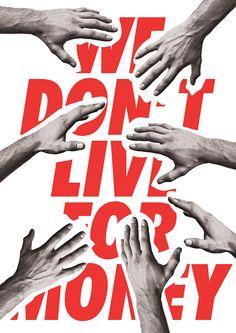 WE DON'T LIVE FOR MONEY - 디지털 아트 · 브랜딩/편집, 디지털 아트, 브랜딩/편집, 디지털 아트