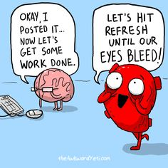 The Awkward Yeti :: thanks for nothing, social media Funny Cartoons, Funny Comics, Funny Jokes, Hilarious, Nerd Jokes, Akward Yeti, The Awkward Yeti, Heart And Brain Comic, Science Humor