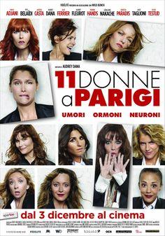 11 donne a Parigi, il film con Laetitia Casta, Isabelle Adjani e Vanessa Paradis, dal 3 dicembre al cinema.