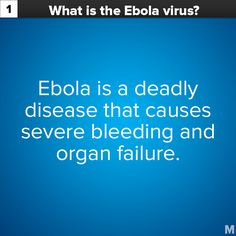 Ebola US | Ebola is a deadly disease that causes severe bleeding and organ ...