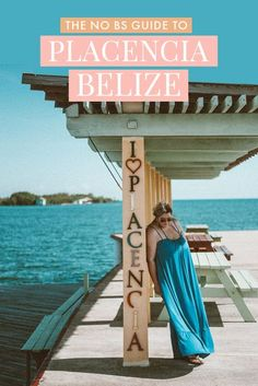The ultimate guide to Placencia, Belize - from where to eat to what to do and where to stay as well as some invaluable tips to help you plan the perfect vacation in Placencia, my favorite destination in Belize! #Placencia #Belize #Caribbean