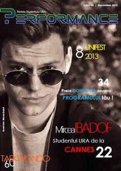 """EDIȚIA 28 - DECEMBRIE 2013  Știai că în orice moment poți trece în Campusul URA pe lângă un regizor de la Cannes? Numele său este Mircea Ibadof, iar scurtmetrajul său """"Floare de mai"""" a fost nominalizat la această renumită manifestare.   Află toate detalii la pagina 22! - http://performance.rau.ro/?page_id=926"""