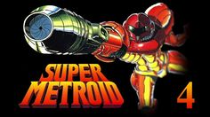 Let's Play Super Metroid #4: Wasting Time!