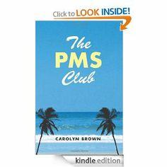 Amazon.com: The PMS Club eBook: Carolyn Brown: Kindle Store