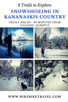 Snowshoeing in Kananaskis Country - 9 trails to explore #winter #Alberta #kananaskis #snowshoeing