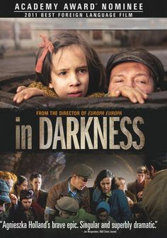 In Darkness as based on true story about a Polish man during the WW2, saves lives of several Jews by hiding them in the tunnels where he works. The movie was filmed with three different languages, Yiddish, Polish and German but in any language, the raw emotion came through. The movie is not Schindler's List level but certainly worth watching, if not for the film value but for historical content.