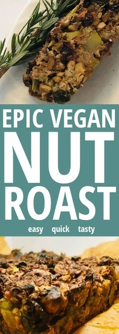 This classic vegan nut roast recipe is BURSTING with flavor. This meatless dinner addition cobines vegetables, nuts and fresh herbs. This is the BEST nut roast you'll ever have! Vegan Nut Roast Recipes, Vegetarian Nut Roast, Vegan Recipes Plant Based, Delicious Vegan Recipes, Vegan Foods, Dairy Free Recipes, Healthy Dinner Recipes, Whole Food Recipes, Healthy Meals