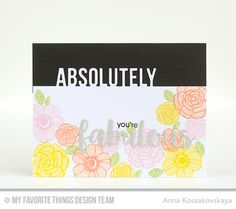 MFT May 2016 Release @akossakovskaya #cardmaking #mftstamps | Pretty Posies, Absolutely Fabulous Die-namics