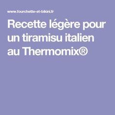 Recette légère pour un tiramisu italien au Thermomix®