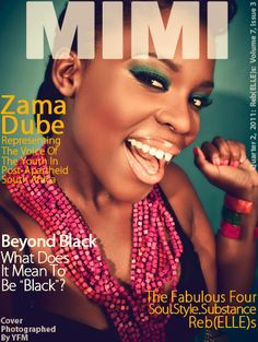 Zama Dube: South Africa || Volume 7, Issue 3: RebELLEs