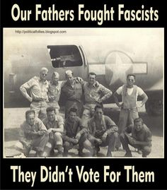 """Absolute truth!!  I am so grateful that my father is not alive today to see the Fascist in the White House ... and my Uncle who fought against Hitler and died in a foxhole at the Battle of the Bulge would be absolutely disgusted with how Americans have so willingly given up their freedoms for perceived """"free"""" care ..."""