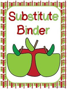 This product includes forms to create a substitute binder for your classroom. Having a substitute binder allows you to be prepared for the unexpect...