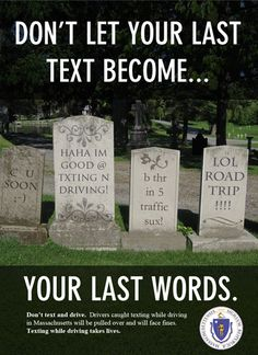 Distracted driving campaign focused on texting.                                                                                                                                                                                 More