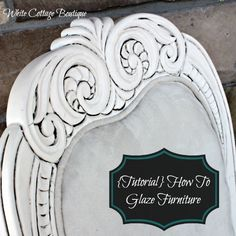 apply glaze AFTER poly coat if you just want it in the cracks and not affect the whole piece {Tutorial} How To Glaze Painted Furniture | White Cottage Boutique | White Cottage Boutique distress antique