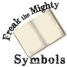 Freak the Mighty Symbols can be difficult for learners. Using this sweet-looking graphic organizer, they will analyze 6 key symbols/motifs from the novel Freak the Mighty. They will make note of 2-3 key quotes about each symbol. Then they will analyze what deeper meaning the symbol means in the novel.NOVEL: Freak the Mighty by Rodman PhilbrickLEVEL: 5th-12thCOMMON CORE: CCSS.ELA-Literacy.RL.4This resource can be purchased as part of FREAK THE MIGHTY Unit Teaching Package bundle.Includes 6…