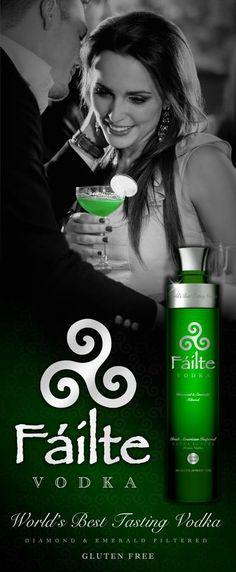 Failte Vodka - The World's Best Tasting Vodka. Best tasting vodka for the smoothest Martinis Best Tasting Vodka, The Best Vodka, Gluten Free Vodka, Cheers, Vodka Martini, Blue Drinks, Irish American, Irish Traditions, Salud