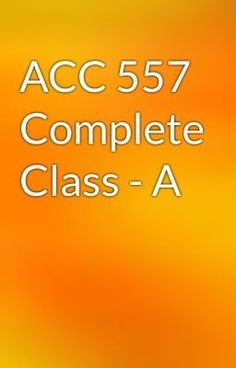 "Read ""ACC 557 Complete Class - A"" #wattpad #action"