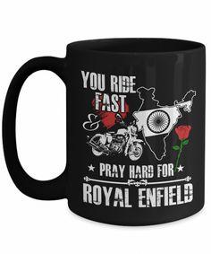 Ride Fast Pray Hard for Royal Enfield Black Graphic Design Coffee Mug Enfield Bike, Enfield Motorcycle, Motorcycle Style, Royal Enfield Accessories, Royal Enfield Modified, Fast And Pray, Enfield Classic, Royal Enfield Bullet, Custom Baggers