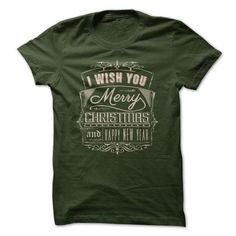 I Wish You Merry Christmas and Happy New Year 1 T Shirts, Hoodie Sweatshirts