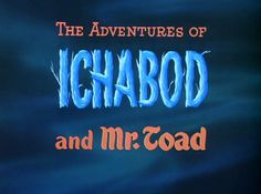 All sizes | The Adventures Of Ichabod And Mr Toad | Flickr - Photo Sharing!