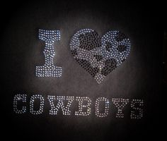 I love Cowboys Rhinestone tshirt by