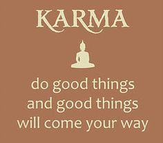 karma do good things