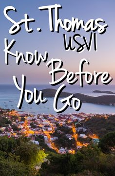 A Local's Guide to St. Thomas: Know Before You Go- A guide to St. Thomas addressing everything from passport questions to packing tips to make planning your St. Thomas vacation as smooth as possible.
