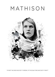 Carrie Mathison  Carrie Mathison Gallery quality print on thick 45cm / 32cm metal plate. Each Displate print verified by the Production Master. Signature and hologram added to the back of each plate for added authenticity & collectors value. Magnetic mounting system included.  EUR 39.00  Meer informatie