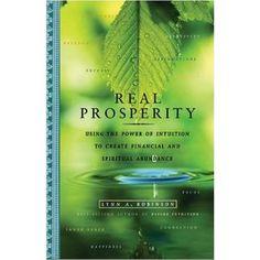 Real Prosperity by Lynn A. Robinson