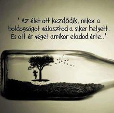 megkomponált lélek fűszerek – Gyűjtemények – Google+ Sign Quotes, Qoutes, Motivational Quotes, Inspirational Quotes, Staying Positive, Picture Quotes, Karma, Wisdom, Signs