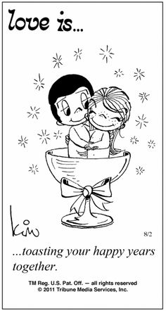 Love is...toasting your happy years together.
