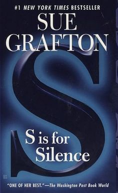 S Is for Silence Sue Grafton PI Kinsey Millhone Mystery Paperback I Love Books, Books To Read, My Books, Sue Grafton Books, Romance, Mystery Books, Mystery Series, Reading Challenge, Book Nooks