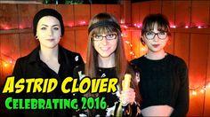 Astrid Clover - Celebrating 2016