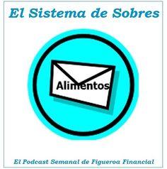 """¿Por qué usar #dinero en efectivo para algunas categorías? La respuesta en el #Podcast de esta semana: """"El Sistema de Sobres"""""""