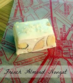 *Rook No. 17:  recipes, crafts & whimsies for spreading joy*: Recipe: How to Make Amazing French Almond Nougat