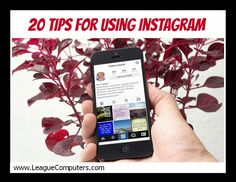 20 Tips for Using Instagram - if you are just starting out or want to optimize a current account, these tips will help!