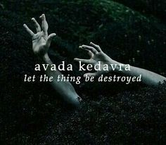Avada Kedavra - Wattpad