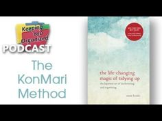 [PODCAST]+173:+The+KonMari+Method+of+Tidying+Up:+Is+it+for+You?+-+Part+2