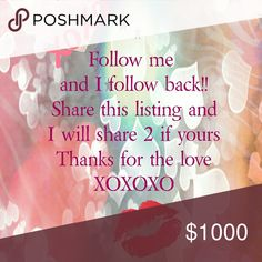 I just Love Poshmark Share Game Follow me and share this listing and I will share 2 of yours and follow back. I💗 Poshmark 💋💋💋 And like the listing. Leave me any messages or questions below and I will get back with you Like Follow and Share 💋💋💋💋 My Brand Other