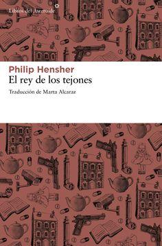 El rey de los tejones, de Philip Hensher, autor de otras obras de la narativa extranjera como El imperio de las zarzas, es una novela coral, cuyos personajes esconden más de un secreto, que examina el concepto contemporáneo de privacidad y retrata con extraordinaria incisión la sociedad británica actual. Philip Hensher fue ... http://www.elplacerdelalectura.com/work-view/el-rey-de-los-tejones-de-philip-hensher http://rabel.jcyl.es/cgi-bin/abnetopac?SUBC=BPSO&ACC=DOSEARCH&xsqf99=1726152+