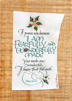 'I Am Fearfully And Wonderfully Made' by Holly Monroe calligraphy ~ Psalm 139:14