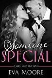Free Kindle Book -   Someone Special (Girls' Night Out Book 1) Check more at http://www.free-kindle-books-4u.com/romancefree-someone-special-girls-night-out-book-1/